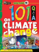 101 Q & A on Climate Change