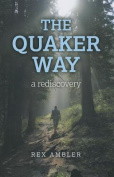The Quaker Way: A Rediscovery