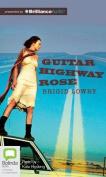 Guitar Highway Rose [Audio]