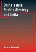 China'S Asia-Pacific Strategy and India