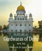 Historical Gurdwaras Of Delhi