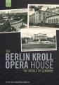 The Berlin Kroll Opera House - The Middle of Germany [Region 2]