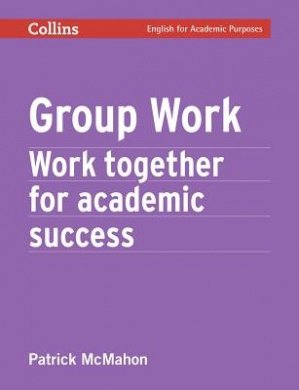 Group Work: B2+ (Collins Academic Skills ) (Collins Academic Skills)