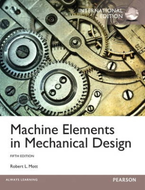 Machine Elements in Mechanical Design: International Edition