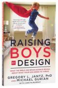 Raising Boys by Design