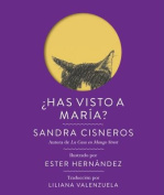 Has Visto A Maria? = Have You Seen Marie? [Spanish]