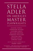 Stella Adler on America's Master Playwrights