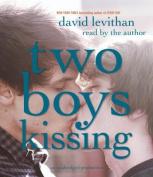 Two Boys Kissing [Audio]