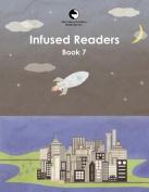 Infused Readers: Book 7