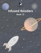 Infused Readers: Book 12
