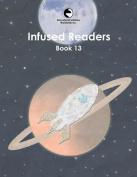 Infused Readers: Book 13