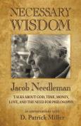 Necessary Wisdom