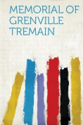 Memorial of Grenville Tremain
