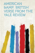American & British Verse from the Yale Review