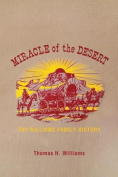 Miracle Of The Desert