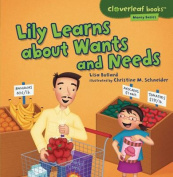 Lily Learns about Wants and Needs (Cloverleaf Books
