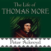 The Life of Thomas More [Audio]