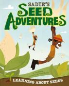 Sadie's Seed Adventures