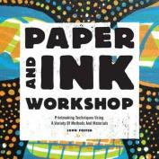 Paper and Ink Workshop