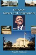 Obama: Master and Commander