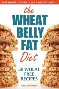 Wheat Belly Fat Diet
