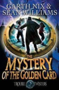 The Mystery of the Golden Card