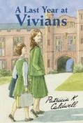 A Last Term at Vivians