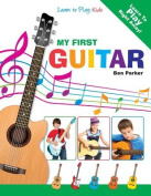 My First Guitar - Learn to Play