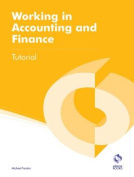 Working in Accounting and Finance Tutorial