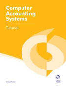 Computer Accounting Systems Tutorial