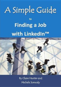 A Simple Guide to Finding a Job with Linkedin