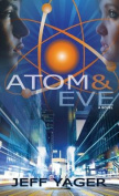 Atom and Eve