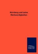 Nurnberg Und Seine Merkwurdigkeiten [GER]