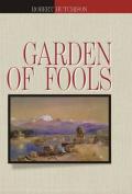 Garden of Fools: 2012
