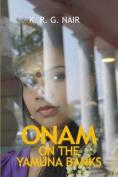 Onam on the Yamuna Banks
