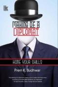 Making of a Diplomat