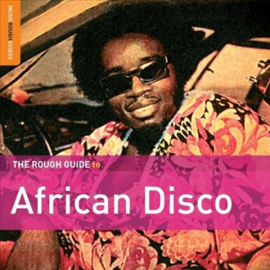 The Rough Guide to African Disco [Digipak]