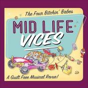 Mid Life Vices [Digipak]