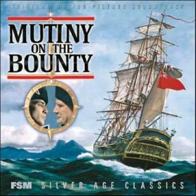 Mutiny on the Bounty [Original Motion Picture Soundtrack]