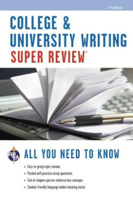 College & University Writing (Super Review)