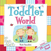 Toddler World (Toddler Books)