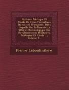Histoire Politique Et Civile de Trois Premileres Dynasties Francaises