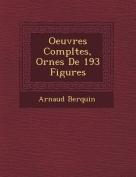 Oeuvres Completes, Orn Es de 193 Figures