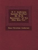 H. C. Andersens Samlede Skrifter [DAN]