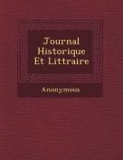 Journal Historique Et Litt Raire [FRE]