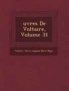 Uvres de Voltaire, Volume 31