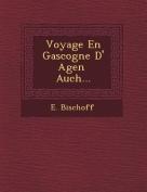 Voyage En Gascogne D' Agen Auch... [FRE]