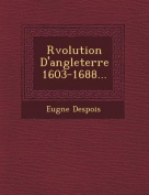 R Volution D'Angleterre 1603-1688... [FRE]