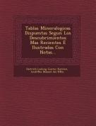 Tablas Mineralogicas Dispuestas Segun Los Descubrimientos Mas Recientes E Ilustradas Con Notas...