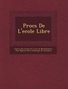 Proc S de L'Ecole Libre [FRE]